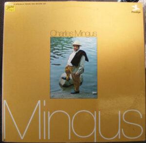 "Charles Mingus - Mingus 12"" Dbl LP Cat No: 24010"