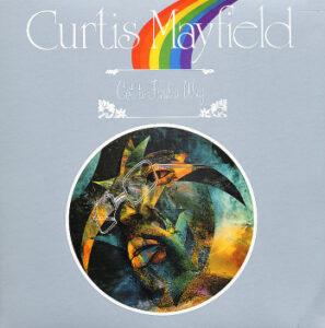 Curtis Mayfield - Got To Find a Way (BDLP 4029)
